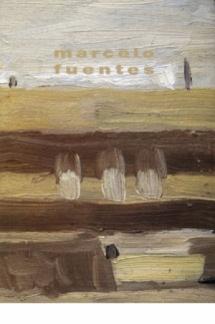 Visiones de Marcelo Fuentes
